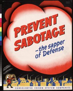 Prevent sabotage.  US.  Consolidated Edison Systems Companies.  c. 1942-1945.