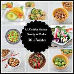 I am all about quick and easy meals.  Here is a collection of EASY and HEALTHY meals that can be made in under 30 minutes.  Pin it for later reference.  #vegan #glutenfree #healthy #dinner #entree