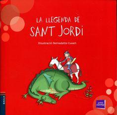 """Barnadette Cuxart. """"La llegenda de sant Jordi"""". Editorial Baula (2 a 6 anys). Amb lletra de pal."""
