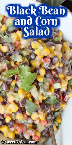 Savory black beans with sweet corn in a salad topped with tart yogurt and salsa. Easy to make ahead and colorful enough to dress up any meal. Black Bean and Corn Salad is perfect for any occasion like Easter, Mother's Day, or backyard picnics. Beet Salad Recipes, Salad Dressing Recipes, Fruit Salad Ingredients, Pinto Bean Soup, Canning Sweet Corn, Creamy Avocado Sauce, Power Salad, Creamy Corn, Lemon Pasta