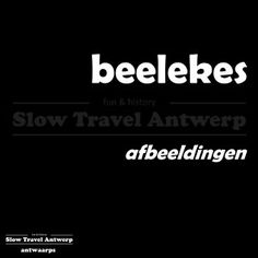 beelekes (Antwaarps) - afbeeldingen (Nederlands) - pictures (English)
