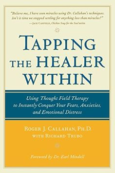 Tapping the Healer Within: Using Thought-Field Therapy to Instantly Conquer Your Fears, Anxieties, and Emotional Distress by Roger Callahan http://www.amazon.com/dp/0809298805/ref=cm_sw_r_pi_dp_pdF3wb0M07X9E