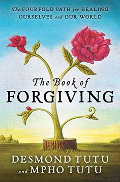 The Book of Forgiving: The Fourfold Path for Healing Ours... https://smile.amazon.com/dp/0062203576/ref=cm_sw_r_pi_dp_U_x_c7I6AbXCRZHST