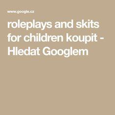 roleplays and skits for children koupit - Hledat Googlem