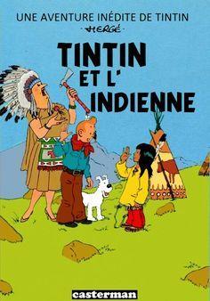 Les Aventures de Tintin - Album Imaginaire - Tintin et l'Indienne