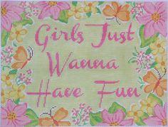 """""""Girls Just Wanna Have Fun"""""""