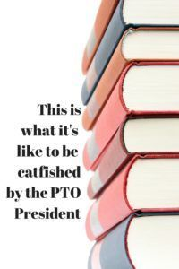 Too busy for #PTO? We all are. http://flusteredmom.com/2/post/2016/05/like-catfished-pto-president.html