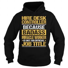 AWESOME TEE FOR HIRE DESK CONTROLLER T-SHIRTS, HOODIES (36.99$ ==► Shopping Now) #awesome #tee #for #hire #desk #controller #shirts #tshirt #hoodie #sweatshirt #fashion #style
