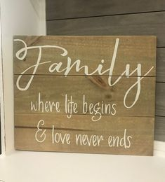 Family Where Life Begins and Love Never Ends Wood Sign - Family Sign -  Family Decor - Housewarming G dc2ef5967