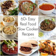 60+ Easy Real Food Slow Cooker Recipes - We Got Real