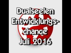 Dualseelen~Entwicklungschance Juli 2016