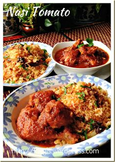 Nasi Tomato and Ayam Masak Merah (Tomato Rice and Chicken with Red Sauce)
