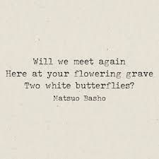 basho poems Japanese Haiku, Japanese Poem, Words Of Wisdom Quotes, Poetry Quotes, The Words, Cool Words, Very Short Poems, Forms Of Poetry, Mood Quotes