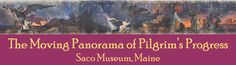 Dyer Library/Saco Museum Panorama of Pilgrim's Progress