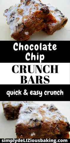 Chocolate Chip Crunch Bars are a fun, delicious and easy treat. Easy Baking Recipes, Bar Recipes, Delicious Recipes, Sweet Recipes, Dessert Recipes, Yummy Food, Homemade Desserts, Easy Desserts, Summer Drink Recipes