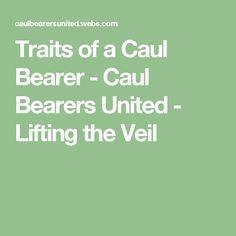 Caul bearers