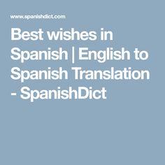 Best wishes in Spanish | saludos | English to Spanish Translation - SpanishDict