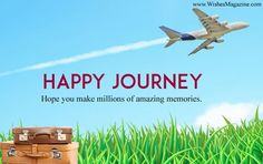 Best happy journey wishes Messages, Safe journey wishes sms for family,friends and girlfriend boyfriend,Latest Happy & safe trip wishes quote. Happy Journey Messages, Happy And Safe Journey, Happy Journey Quotes, Best Of Journey, Happy Birthday Messages, Bon Voyage Message, Bon Voyage Quotes, Safe Flight Wishes, Safe Flight Quotes