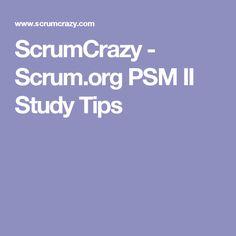 ScrumCrazy - Scrum.org PSM II Study Tips