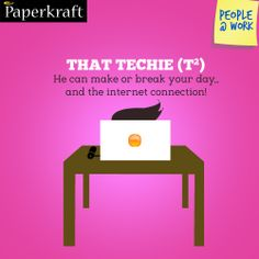 #Funny #Jobs #PeopleAtWork #Colleagues #work They rule the world...and the internet! That Techie guy!