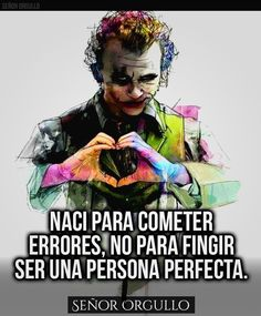 Nací para cometer errores*... Joker Frases, Joker Quotes, Heath Ledger Joker, Calisthenics Workout, Quotes En Espanol, Christian Messages, Pretty Quotes, Motivational Phrases, Steve Jobs