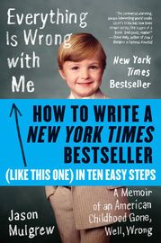 """How to Write a New York Times Bestseller in Ten Easy Steps 