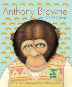 Playing the Shape Game by Anthony Browne