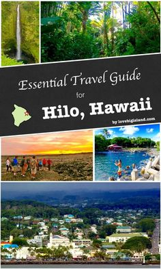 City Guide for Hilo (Big Island). Favorite activities, restaurants, accommodation, and more.