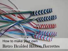 A Girl In Paradise: Retro Braided Ribbon Barrettes - I'm totally bringing these back...