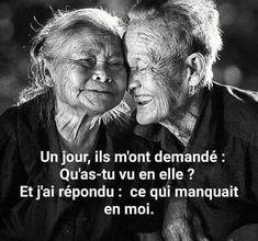 Un jour, ils m'ont demandé : qu'as-tu vu en elle ? Sweet Quotes, Happy Quotes, Positive Quotes, Language Quotes, Old Couples, Something To Remember, Love Phrases, French Quotes, What Do You See