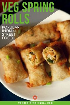 Spring rolls are one of the most popular Indian street foods anywhere in India. These vegetable spring rolls are fried to make a crunchy texture that is delicious! Serve with red chili sauce, red chil Veg Recipes, Curry Recipes, Indian Food Recipes, Snack Recipes, Indian Vegetarian Recipes, Recipies, Cooking Recipes, Healthy Indian Snacks, Vegetarian Snacks