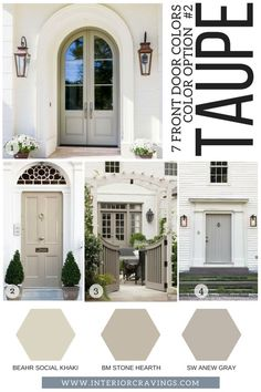 7 FRONT DOOR COLORS - taupe front doors inspiration and taupe paint codes and paint swatches Looking for a new to make your home stand out? Then make sure to read more to find t front door colors that are sure to make an impact. Exterior Trim, Exterior Design, Interior And Exterior, White Wash Brick Exterior, White Siding, Luxury Interior, Exterior Paint Colors For House, Paint Colors For Home, Taupe Paint Colors