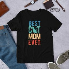 Best Cat Mom Ever T-Shirt, Cat Lover Gift, Best Cat Mom Shirt, Cat Mom T-Shirt, Cat Lover Shirt, Cat Shirt #MothersDayGift #BestCatMom #BestCatMomEver #CatMomShirt #CatShirt #CatLoverGift #CatLady #GiftForCatMom #GiftForCatLover #CatMomGift Cat Lover Gifts, Cat Lovers, Cat Shirts, Mom Humor, Cool Cats, Funny Gifts, Shirt Designs, T Shirts For Women, Kitten