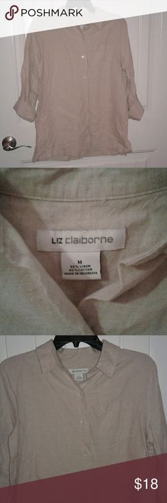 Liz Claiborne  blouse sz.7. Medium This is a women's beige Liz Claiborne button up top in a size medium.  It is in great pre-owned condition and has three quarter inch sleeves that roll up and button. The material consists of 55%linen and 45% cotton. The measurements are 21 inches pit to pit and 26 inches from outer shoulder to the bottom. It is in great pre-owned condition.  Thanks so much for shopping with me on Poshmark! Liz Claiborne Tops Button Down Shirts