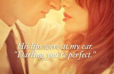 ... darling, you're perfect.