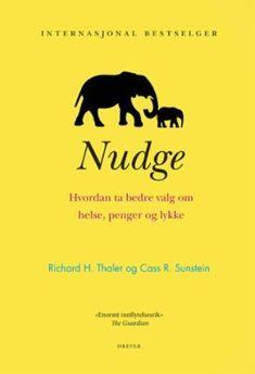 Nudge - hvordan ta bedre valg om helse, penger o (e-bok) | ARK Bokhandel Book Recommendations, Ark, Books, Movie Posters, Urban, Libros, Book, Film Poster, Book Illustrations