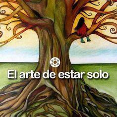 ALUM - Centro de Terapias Alternativas.: EL ARTE DE ESTAR SOLO