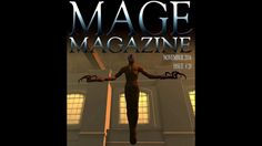 MAGE Magazine is a monthly magazine produced by artists in the virtual world. This month's issue features the art of Ozymandius King, Andressa DePrims, Camer. Monthly Magazine, Second Life, Virtual World, Magazine Covers, Comic Art, Videos, Artist, Movie Posters, Image