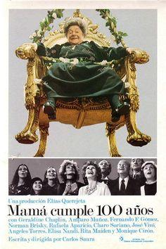 Mamá cumple 100 años, dirigida por Carlos Saura y protagonizada por Rafaela Aparicio