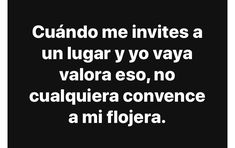 Funny Spanish Memes, Spanish Humor, Spanish Quotes, Romantic Quotes, Love Quotes, Funny Quotes, Funny Memes, Sad Love, Funny Love