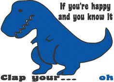 This is the supper funny T-Rex trying to clap his hands together while singing his favorite song!