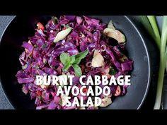 Burnt Cabbage Avocado Salad - Wicked Healthy