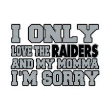 Just joking ; Raiders Baby, Raiders Football, Oakland Raiders, Raiders Wallpaper, Gangsta Quotes, Raider Nation, Say More, Vinyls, 4 Life