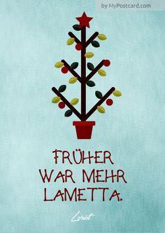 Lustige Grußkarte Weihnachten - Früher war mehr Lametta von Loriot #graphicdesign #Loriot #mypostcard.com #grusskarte #weihnachten