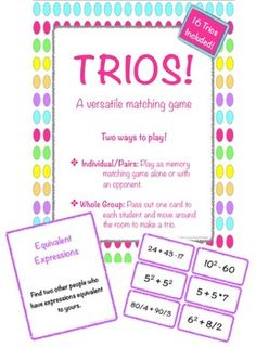 Trios! 16 matching math games, use as a center or movement activity for whole class! Topics: Standard, Written, Expanded Form, Equivalent Fractions, Equivalent Fractions, Decimals, & Percents, Equivalent Expressions, Polygons, Prime, Composite, & Square Numbers, Divisibility, Place Value, Compare & Order Decimals, Compare & Order Integers, Solutions to Equations, Customary Measurement: Length, Customary Measurement: Volume, Customary Measurement: Mass, Measurement: Time, Metric Measurement