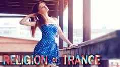 Trance The Religion  -  Episode  # 005 / Vortex Sound