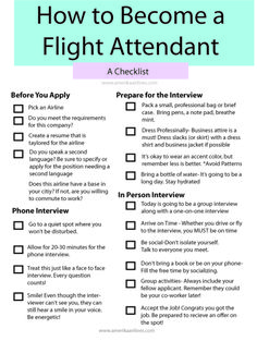 Print out this free check list flight attendant on how to become a flight attendant. Visit www.AmerikaAirlines.com to find all the information you need to prepare for the flight attendant interview.