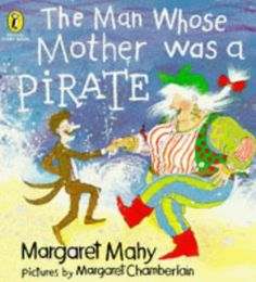 The Man Whose Mother Was a Pirate (Puffin Picture Story Book) by Margaret Mahy Paperback Best Children Books, Childrens Books, Free Books, Good Books, Margaret Mahy, Picture Story Books, Book Character Costumes, Hard Working Man, The Man