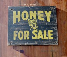 bee keeper sign,  honey for sale