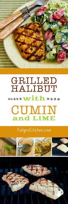 grilled halibut with cumin and lime this grilled halibut with cumin ...